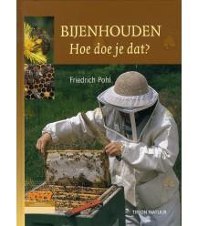Bijenhouden Hoe doe je dat?